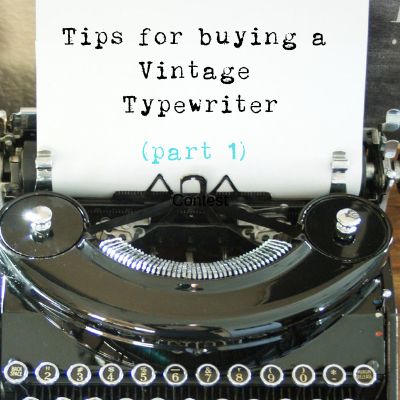 Tips For Buying A Vintage Typewriter, part 1
